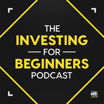 The Investing for Beginners Podcast - Your Path to Financial