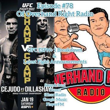 Overhand Right Radio: Episode #78: UFC ESPN+ Breakdown
