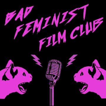Bad Feminist Film Club: 8 F8 of the Feminist | Luminary